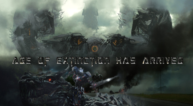Age of Extinction has Arrived